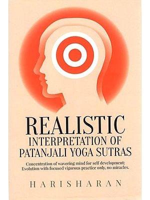 Realistic (Interpretation of Patanjali Yoga Sutras)