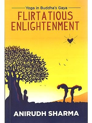 Yoga in Buddha's Gaya (Flirtatious Enlightenment)