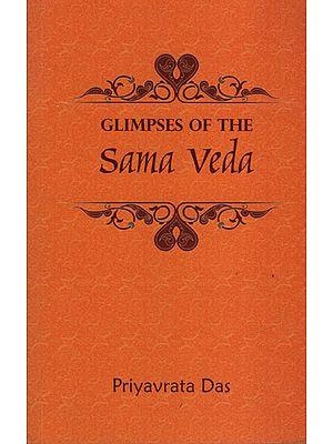 Glimpses of The Sama Veda