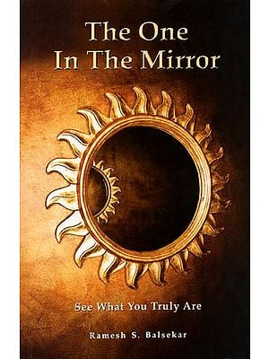 The One In The Mirror - See What You Truly Are