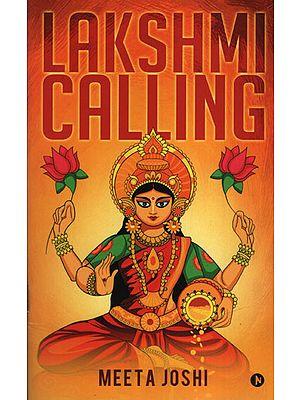 Lakshmi Calling