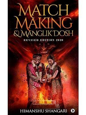 Match Making and Manglik Dosh