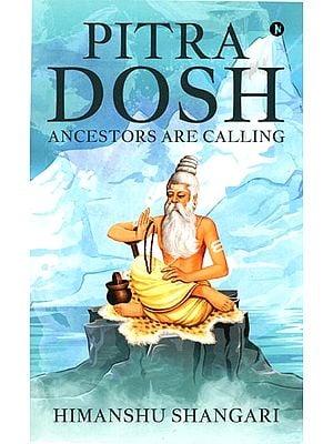 Pitra Dosh (Ancestors are Calling)