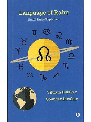 Language of Rahu (Naadi Rules Explained)