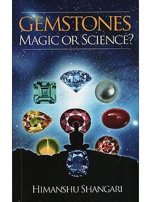 Gemstones Magic or Science?