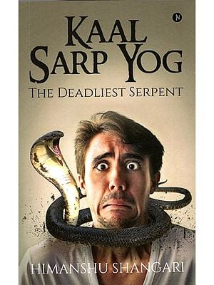 Kaal Sarp Yog (The Deadliest Serpent)