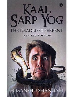 Kaal Sarp Yog (The Deadliest Serpent)