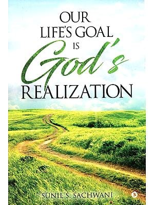 Our Life's Goal is God's Realization