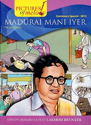 Madurai Mani Iyer - The Joy of Song (Comic)