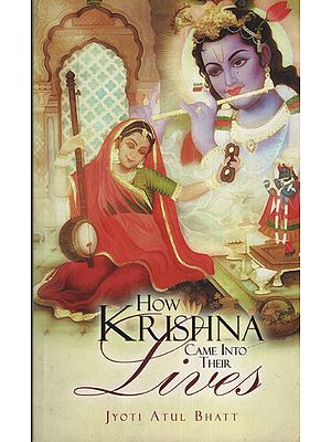 How Krishna Came Into Their Lives