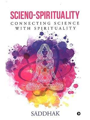 Scienco Spirituality (Connecting Science With Spirituality)