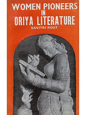 Women Pioneers in Oriya Literature (An Old and Rare Book)