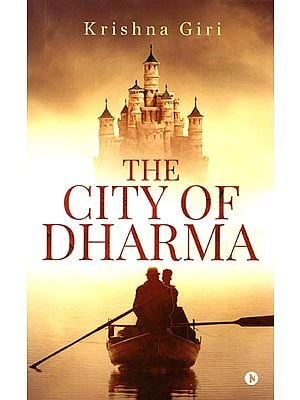 The City of Dharma (A Book on Guwahati)