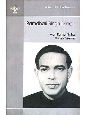 Ramdhari Singh Dinkar (Makers of Indian Literature)