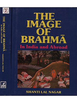 The Image of Brahma In India and Abroad : Set of Volume-2 (An old and Rare Book)