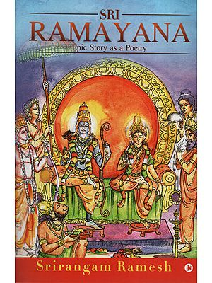 Sri Ramayana (Epic Story as a Poetry)