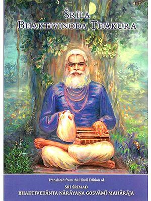 Srila Bhaktivinoda Thakura