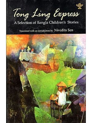 Tong Ling Express (A Selection of Bangal Children's Stories)