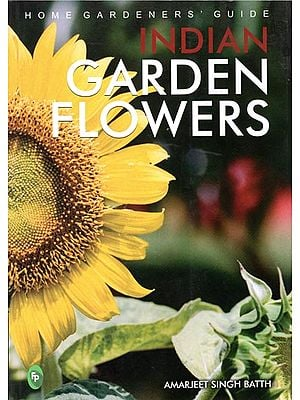 Indian Garden Flowers (Home Gardeners' Guide)