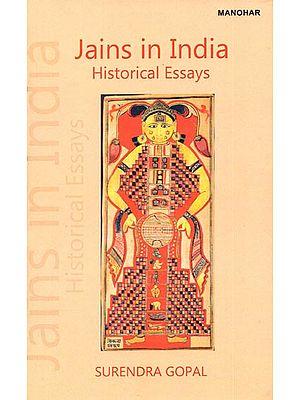Jains in India (Historical Essays)