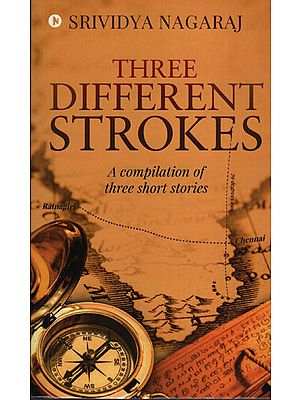 Three Different Strokes (A Compilation of Three Short Stories)