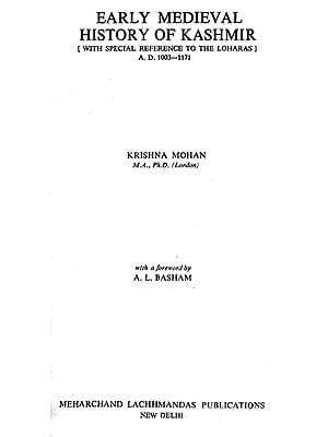 Early Medieval History of Kashmir : With Special Reference to The Loharas (An Old and Rare Book)