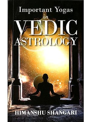 Important Yogas in Vedic Astrology
