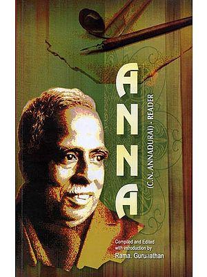 Anna (C.N. Annadurai) - Reader