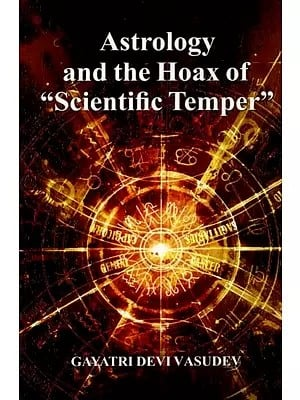 Astrology and the Hoax of Scientific Temper (An Old and Rare Book)