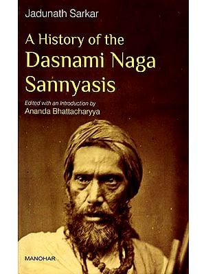 A History of The Dasnami Naga Sannyasis