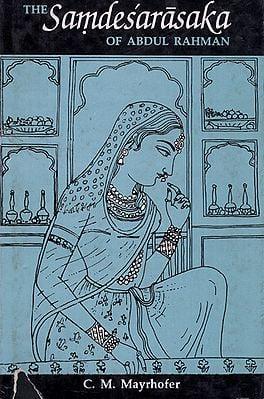 The Samdesarasaka of Abdul Rahman (An Old And Rare Book)