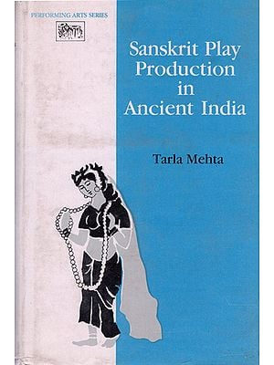 Sanskrit Play Production In Ancient India (An Old and Rare Book)