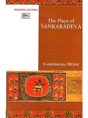 The Plays of Sankaradeva