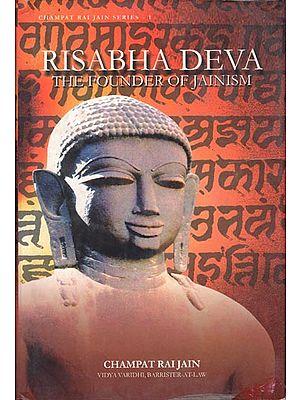 Risabha Deva (The Founder of Jainism)