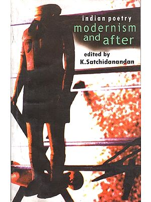 Indian Poetry Modernism and After