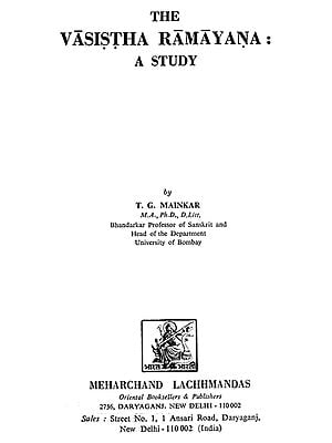 The Vasistha Ramayana : A Study (An Old and Rare Book)