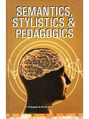 Semantics, Stylistics and Pedagogics
