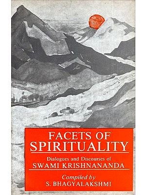 Facets of Spirituality - Dialogues and Discourses of Swami Krishnananda (An Old and Rare Book)