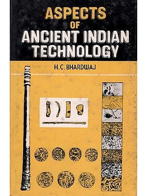 Aspects of Ancient Indian Technology (An Old and Rare Book)