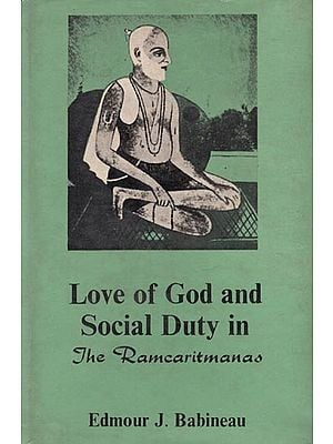 Love of God and Social Duty in The Ramcaritmanas (An Old and Rare Book)