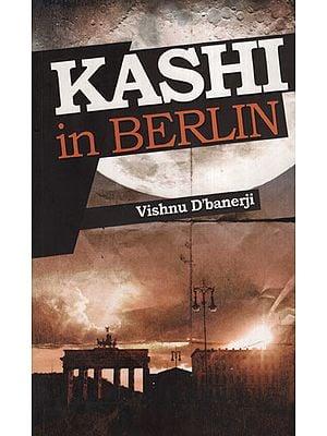 Kashi In Berlin