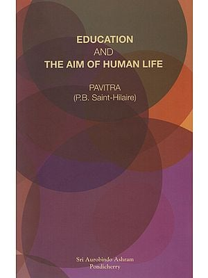 Education And The Aim of Human Life