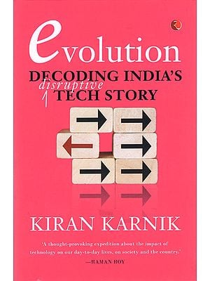Evolution Decoding India's Disruptive Tech Story