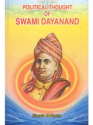 Political Thought of Swami Dayanand