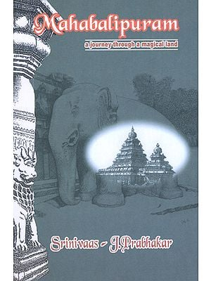 Mahabalipuram (A Journey Through A Medical Land)