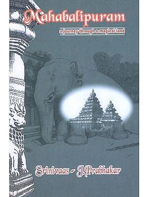 Mahabalipuram (A Journey Through A Medical Land)