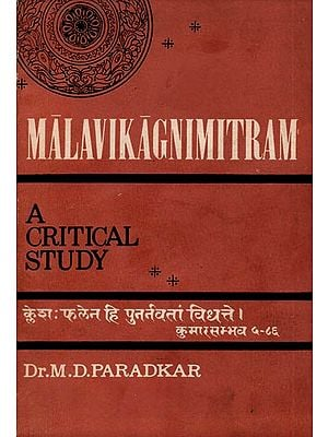 Malavikagnimitram - A Critical Study (An Old and Rare Book)