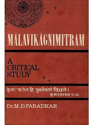 Malavikagnimitram - A Critical Study (An Old and Rare Book)