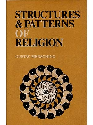 Structures and Patterns of Religion (An Old and Rare Book)