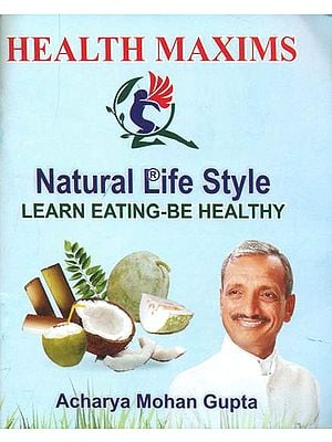 Health Maxims - Learn Eating Be Healthy